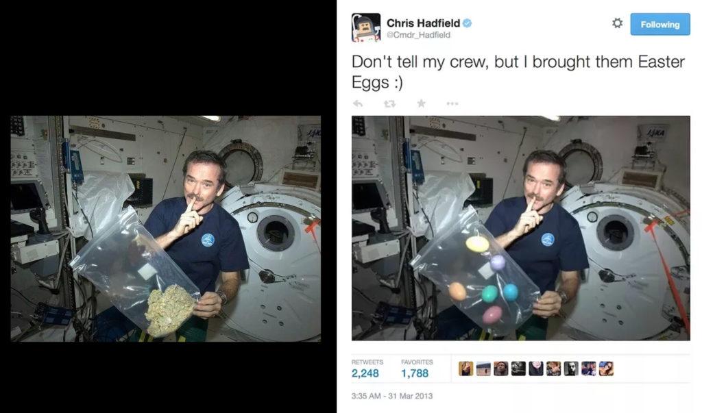 """Photomontage de deux photos similaires côte à côte, sur une, le commandant Hadfield dans la station spatiale internationale, un sac plein de cannabis flotte devant lui, sur l'autre, presque pareille, on aperçoit un sac plein d'œufs de Pâques au lieu de cannabis cadré par la capture d'écran d'un tweet lisant « """"Don't tell my crew, but I brought them Easter Eggs :) »."""