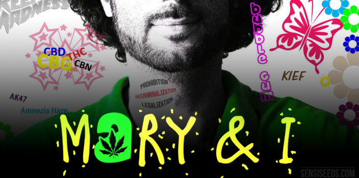 Fotomontaje con el título «Mary & I». En el centro podemos ver la mitad inferior del rostro y el cuello de un hombre con barba. Sobre este fondo se ven diferentes sellos de colores con dibujos y eslóganes relacionados con el cannabis.