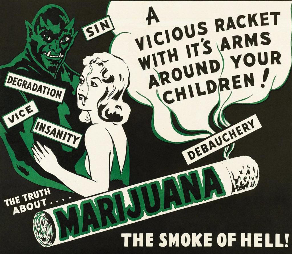 An anti-marijuana poster calling it 'the smoke of hell!'
