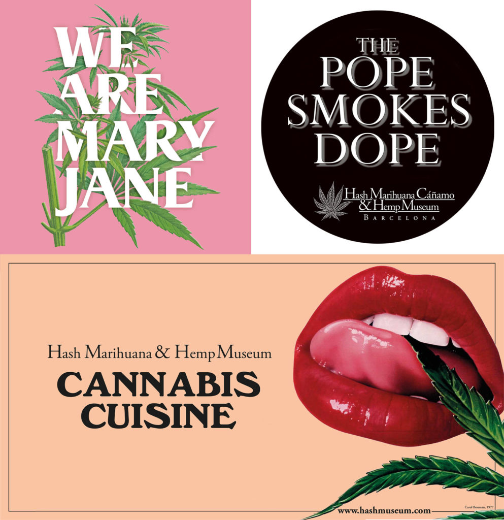"""Posters for """"We Are Mary Jane"""", """"The Pope Smokes Dope"""" and """"Cannabis Cuisine"""" exhibitions"""