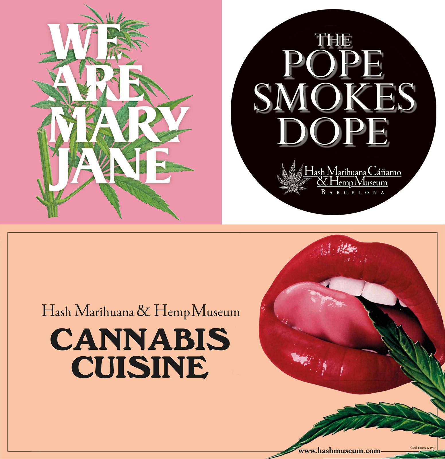 """Affiches pour """"Nous sommes Mary Jane"""", """"Le pape fume Dope"""" et """"Cuisine de cannabis"""""""