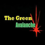 The Green Avalanche – Part 1