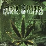 Magic Weed: History of Marijuana