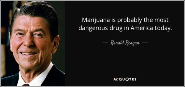 La aversion que Ronald Reagan sentía por el cannabis era bien conocida.