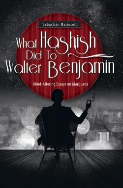 Lo que el hachís le hizo a Walter Benjamin