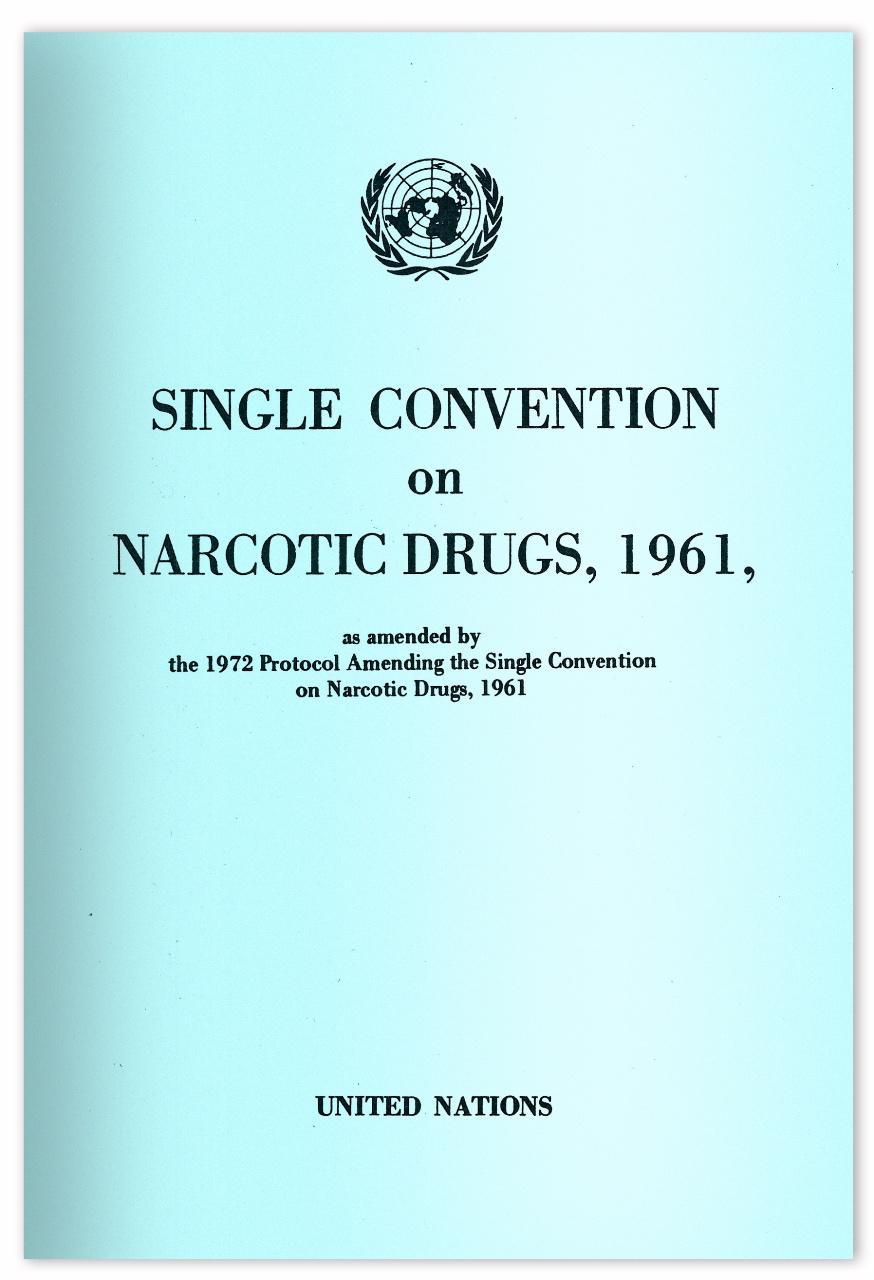Konwencja to główny traktat międzynarodowy, który decyduje o nielegalności konopi na świecie